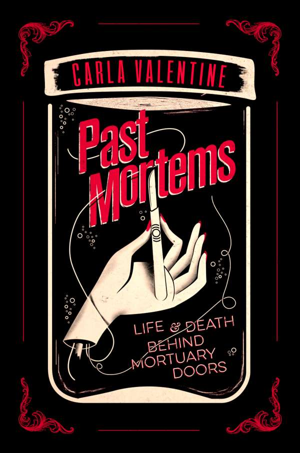 Book review: Past Mortems – the gory details of death you