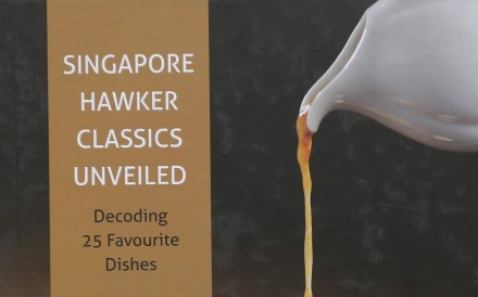 The Lion City's culinary heritage is celebrated in a new cookbook, Singapore Hawker Classics Unveiled
