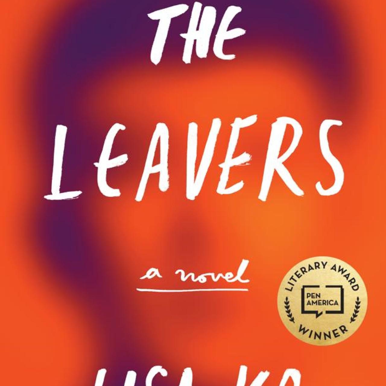 Lisa Ko's emotive debut novel The Leavers explores heartbreak and